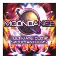 Moondance/Ultimate Old Skool Anthems