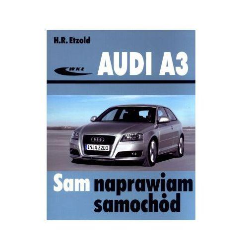 Audi A3 (typu 8P). Sam naprawiam samochód