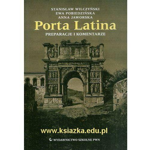 Porta Latina Podręcznik do języka łacińskiego i kultury antycznej Preparacje i komentarze [opr. miękka]