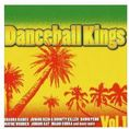 Dancehall Kings Vol. 1