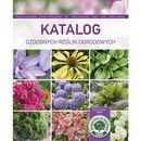 Katalog ozdobnych roślin ogrodowych [opr. miękka]
