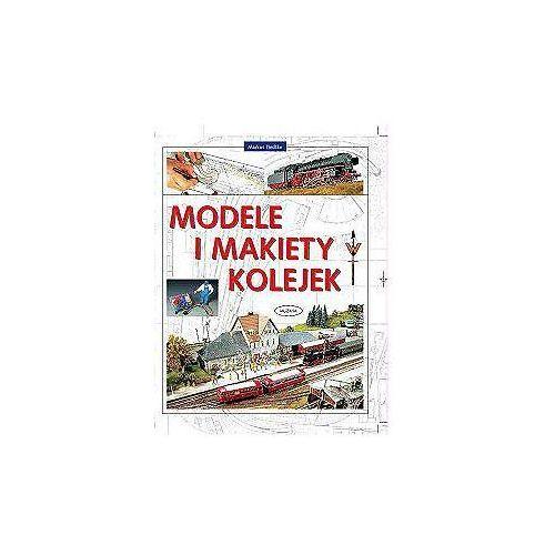 Modele i makiety kolejek